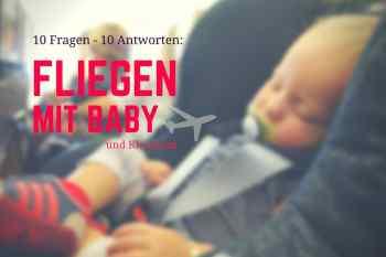 Fliegen mit Baby und Kleinkind: All you need to know
