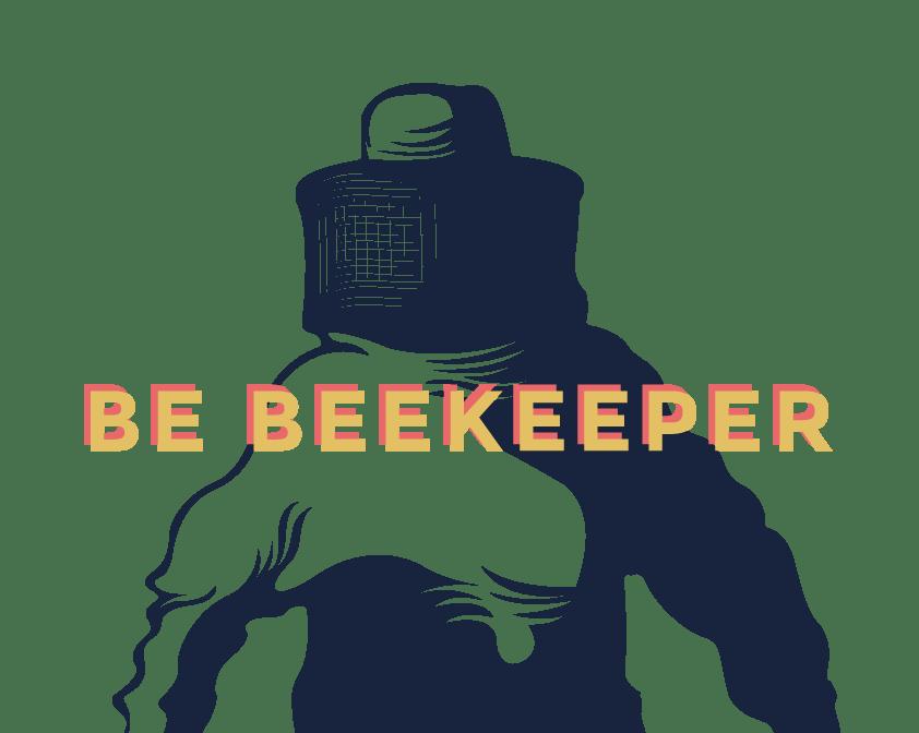 BE-BEEKEEPER