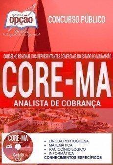 Apostila - ANALISTA DE COBRANÇA - Concurso CORE MA 2017