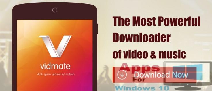 VidMate for PC Windows 10.