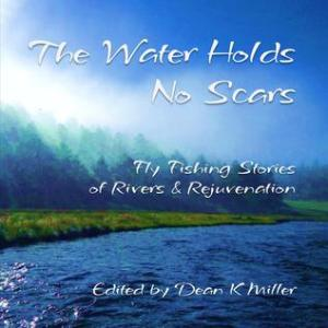 The Water Holds No Scars