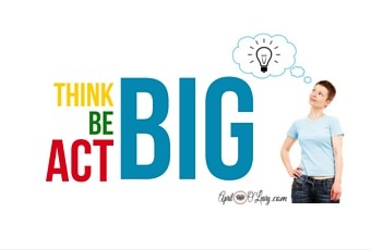 To Be Big, You Have to First Act Big