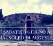 I sabati di giugno al Mausoleo di Augusto a Roma