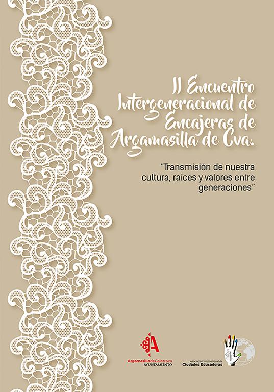 El II Encuentro Intergeneracional de Encajeras volverá a enriquecer las Jornadas de Muestras y Cultura Rabanera