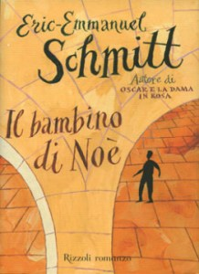 Schmitt Eric-Emmanuel, Il bambino di Noè