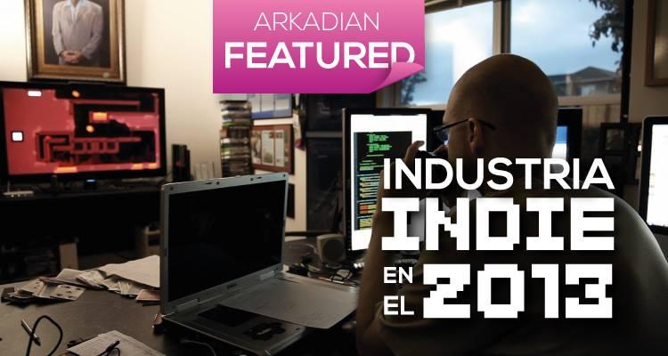 Industria Indie en el 2013