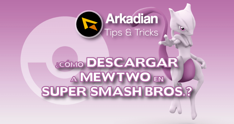 Tips & Tricks | Como descargar a Mewtwo en Super Smash Bros.