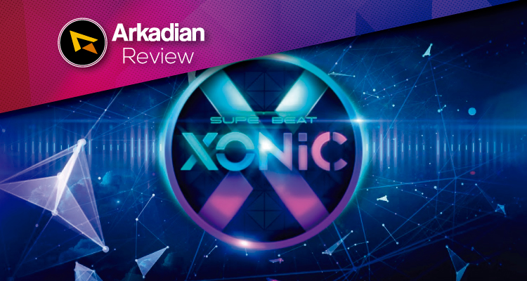 Review | SUPERBEAT XONiC