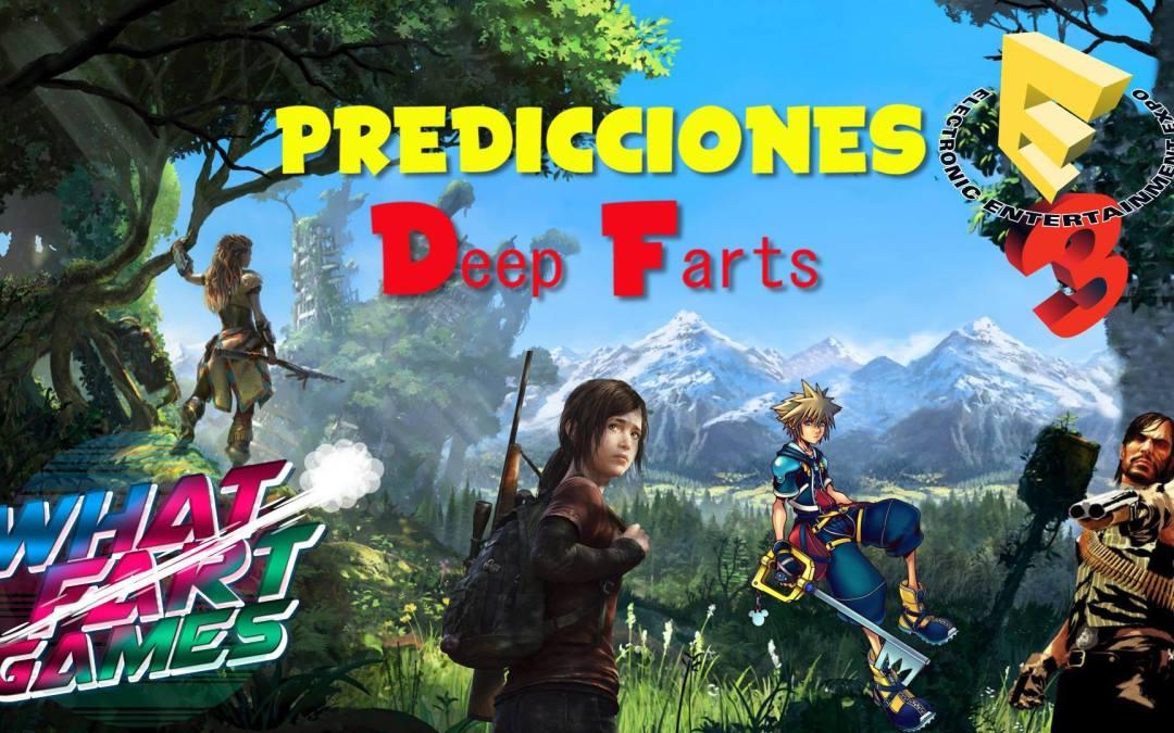 Deep Farts | Juegos más esperados y predicciones E3 2016