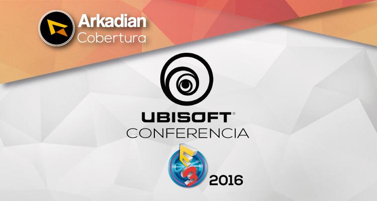Cobertura | Todo lo que presentó Ubisoft en su conferencia de E3 2016
