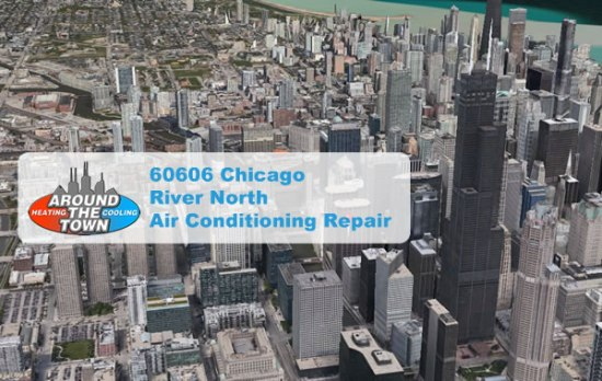 60606-Chicago-River-North-Air-Conditioning-Repair