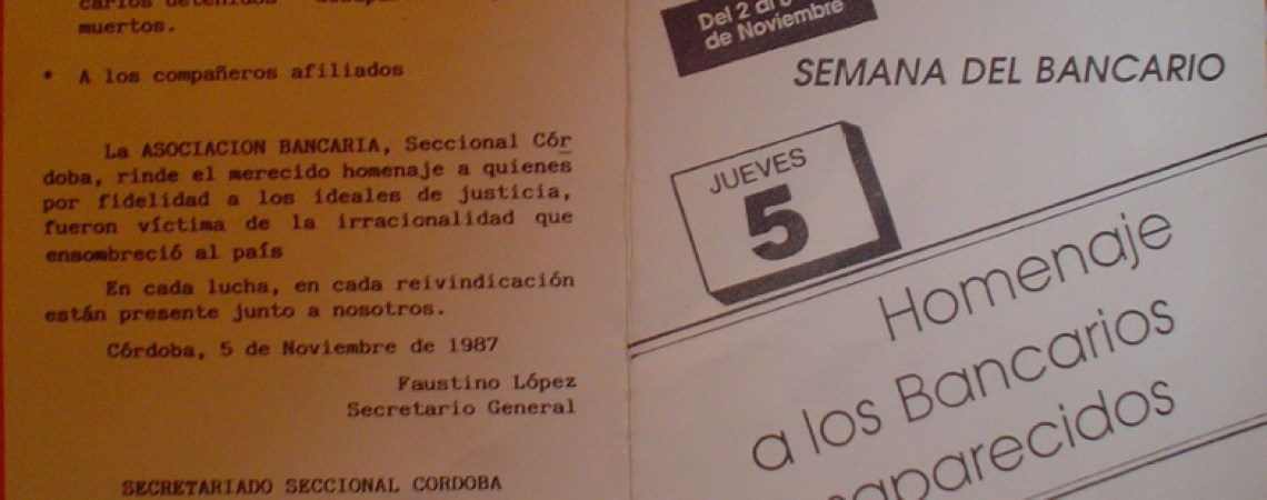 Homenaje de la Seccional Córdoba de la  Asociación Bancaria a los trabajadores bancarios desaparecidos, 1987.