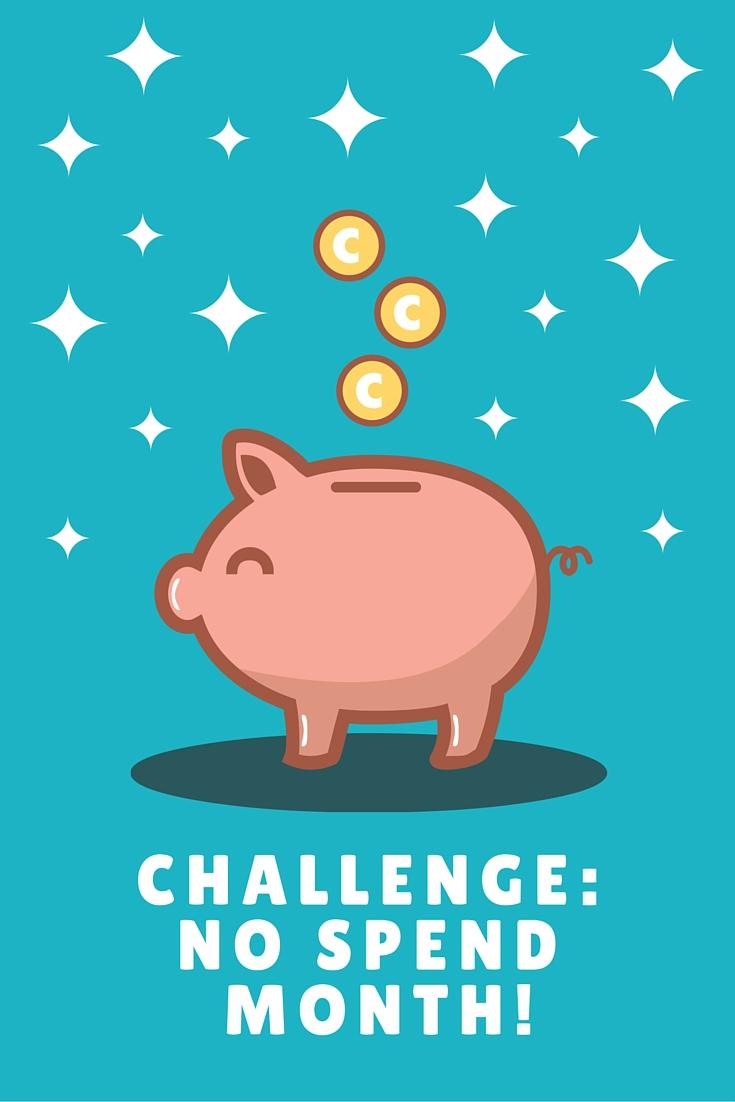 31 Day Challenge: No Spend Month