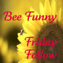 Our First Bee Funny Friday Follow & Other Follows Too!
