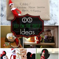 25 Elf on the Shelf Ideas #ElfontheShelf