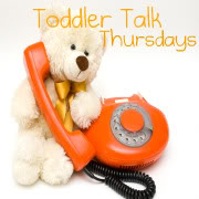 Toddler Talk Thursdays- Week 2