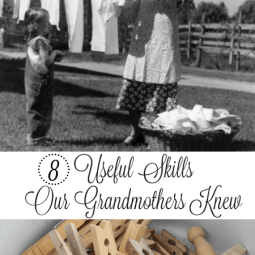 8 Useful Skills Our Grandmothers Knew
