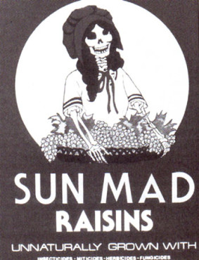Sun Mad Raisins protest art