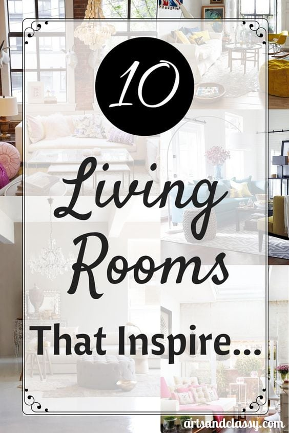 10 Living Rooms That Inspired Me