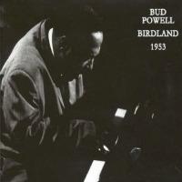 Bud Powell Birdland '53