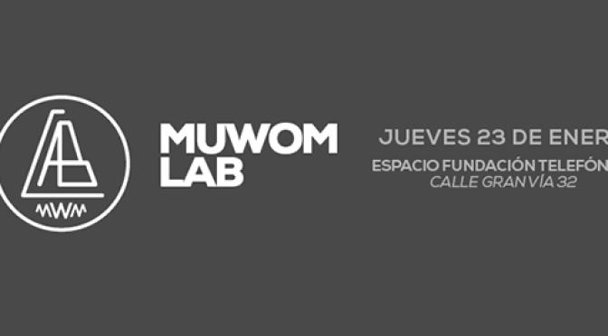 MUWOMLab, una iniciativa entre la música y la tecnología