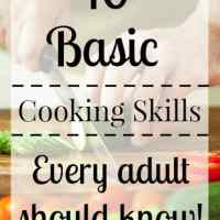 10 Cooking Skills Every Adult Should Know