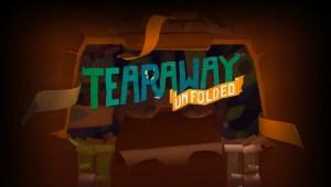 Tearaway™ Unfolded_20150914002154