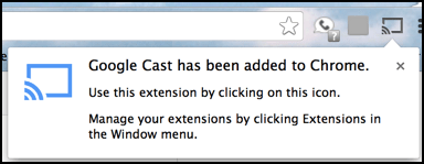 google cast extension installed in chrome mac