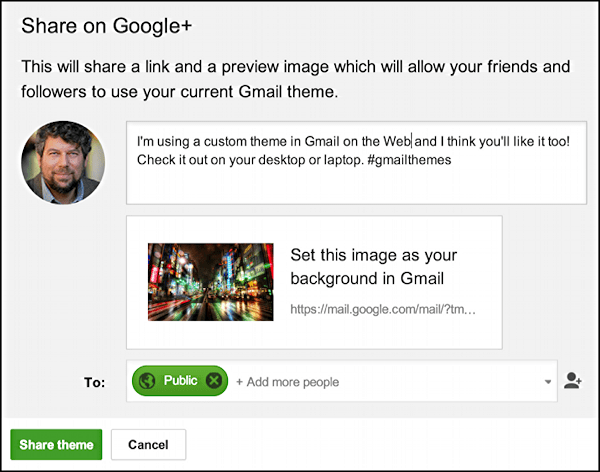 share your custom gmail theme on google plus