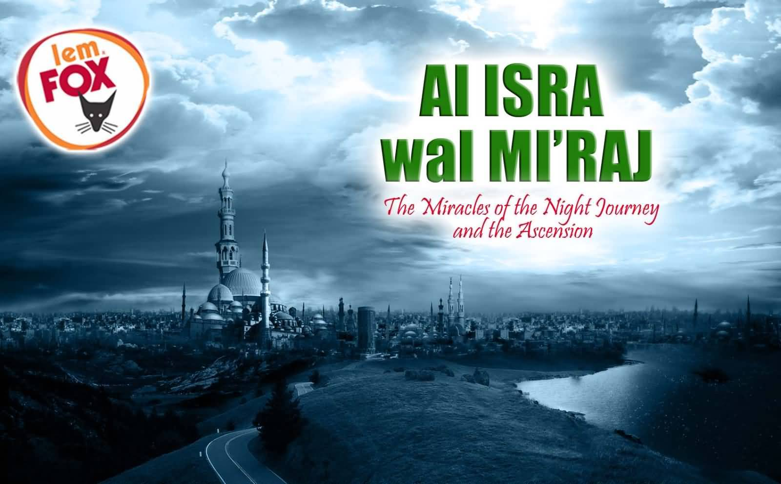 25+ Best Al Isra And Miraj 2017 Wish Pictures of 4 by April