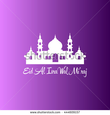 25+ Best Al Isra And Miraj 2017 Wish Pictures of 13 by April