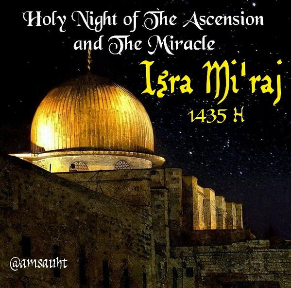 25+ Best Al Isra And Miraj 2017 Wish Pictures of 6 by April