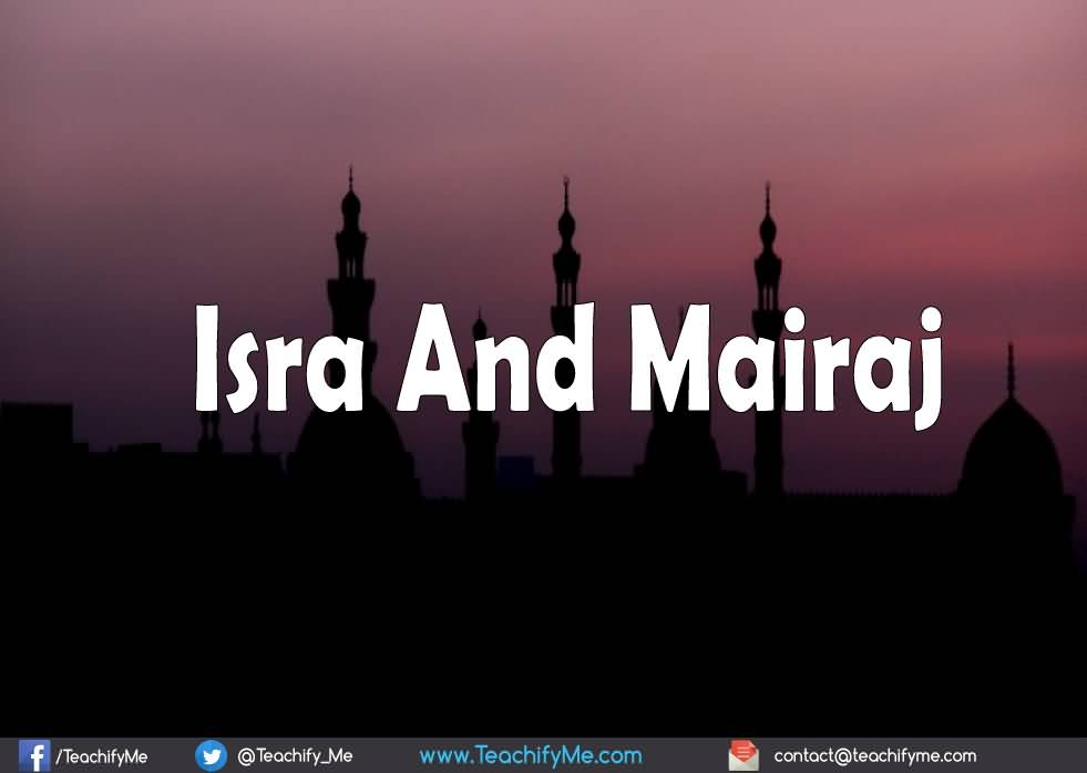 25+ Best Al Isra And Miraj 2017 Wish Pictures of 12 by April