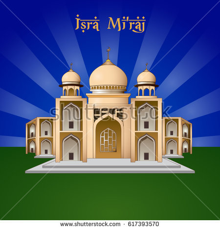 25+ Best Al Isra And Miraj 2017 Wish Pictures of 15 by April