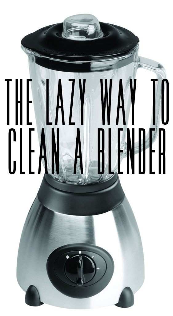 The Lazy Way To Clean A Blender