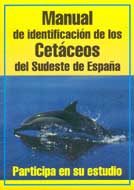 Manual de identificación de los cetáceos del Sureste de España
