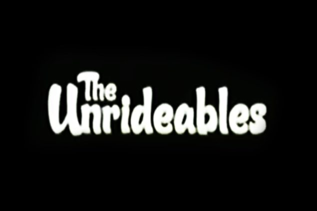 Watch: The Unrideables the unrideables 635x423
