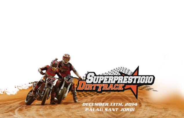 Update on the Superprestigio: December 13th   Marquez (x2), Rabat, Baker, Mees, & Many Others   But No Hayden superprestigio dirt track 635x408
