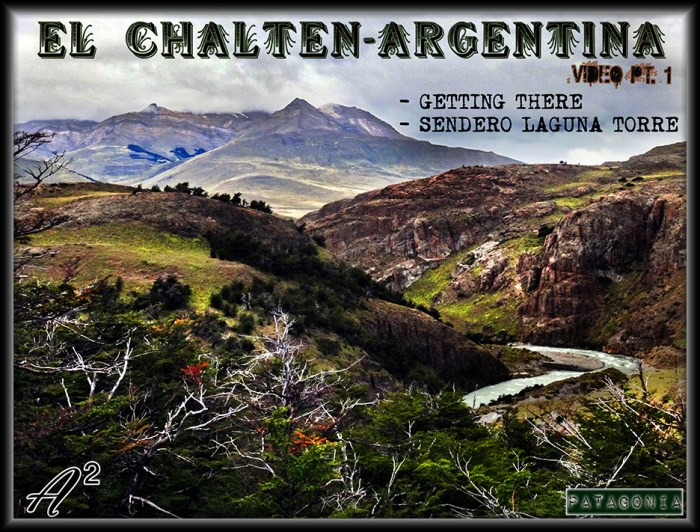 El Chalten Patagonia Video Cover Photo