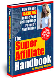 Rosalind Gardner - Super Affiliate Handbook