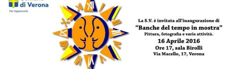 """""""Banche del Tempo in Mostra"""" - Evento organizzato dal Coordinamento delle Banche del Tempo di Verona"""