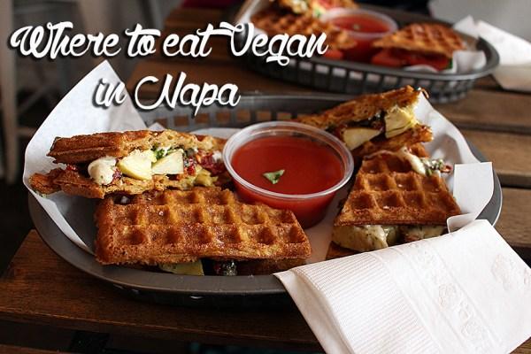 Where to Eat Vegan in Napa
