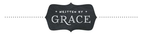 Written by Grace