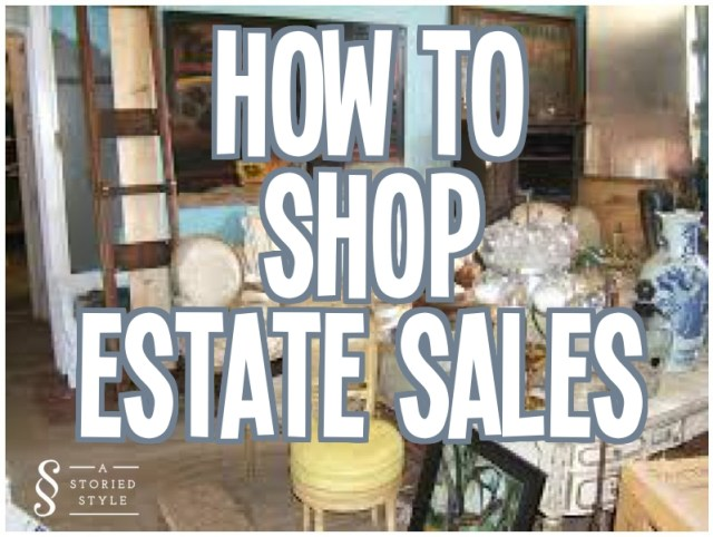 how to shop estate sales