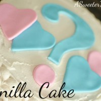 My Go-To Vanilla Cake Recipe {& a Gender Reveal!}
