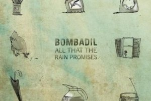 CD Review: Bombadil — All That the Rain Promises