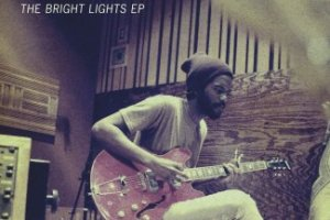 CD Review: Gary Clark Jr. — The Bright Lights EP