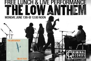 Join The Low Anthem and Criminal Records for Lunch & Live Performance