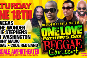 Celebrate Summer & Father's Day at the One Love Reggae Concert!!