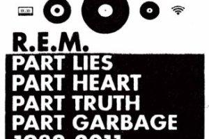 CD Review: R.E.M. — Part Lies Part Heart Part Truth Part Garbage 1982-2011